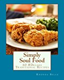 Sweet Potato Soul: 100 Easy, Healthy, Delicious Recipes for Vegan Soul Food