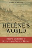 H l ne's World:  H l ne Desportes of Seventeenth-Century Quebec