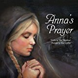 Anna's Prayer (Young American Immigrants)