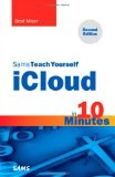 Sams Teach Yourself iCloud in 10 Minutes (2nd Edition) (Sams Teach Yourself -- Minutes)