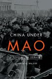 China Under Mao: A Revolution Derailed