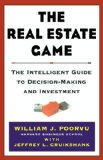The Real Estate Game: The Intelligent Guide To Decisionmaking And Investment