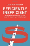 Efficiently Inefficient: How Smart Money Invests and Market Prices Are Determined