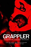 Grappler: Memoirs of a Masked Madman