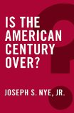 Is the American Century Over (Global Futures)