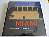 Miami: Trends and Traditions