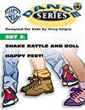 WB Dance Set 2: Shake Rattle and Roll / Happy Feet, Book & CD (WB Dance Series)