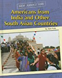 Americans from India and Other South Asian Countries (New Americans)
