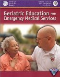 Geriatric Education For Emergency Medical Services (GEMS)