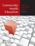 Community Health Education: Settings, Roles, And Skills
