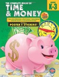 The Complete Book of Time and Money, Grades K - 3