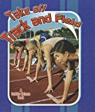 Take Off Track and Field (Sports Starters)