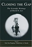 Closing the Gap: The Scientific Writings of David N. Lee