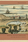 Ordinary Lives in the Early Caribbean: Religion, Colonial Competition, and the Politics of Profit (Early American Places Ser.)