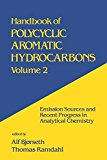 Handbook of Polycyclic Aromatic Hydrocarbons: Emission Sources and Recent Progress in Analytical Chemistry--Volume 2: