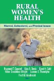 Rural Women's Health: Mental, Behavioral, and Physical Issues