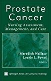 Prostate Cancer: Nursing Assessment, Management, and Care
