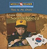 I Come from South Korea (This Is My Story)