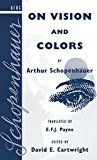 On Vision and Colors by Arthur Schopenhauer