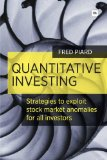 Quantitative Investing: Strategies to exploit stock market anomalies for all investors