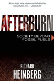Afterburn: Society Beyond Fossil Fuels