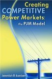 Creating Competitive Power Markets: The Pjm Model