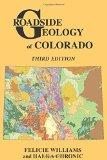Roadside Geology of Colorado (Roadside Geology Series)