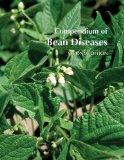 Compendium of Bean Diseases, 2nd Edition (Disease Compendium)