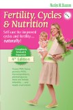 Fertility, Cycles & Nutrition 4th Edition