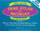 Trail Atlas of Michigan: Third Edition (Maps & Atlases)
