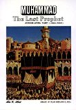 Muhammad, the Last Prophet: Makkah Period