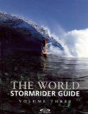 The World Stormrider Guide, Vol. 3 (Stormrider Surf Guides)