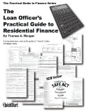 The Loan Officer's Practical Guide to Residential Finance - SAFE Act Version
