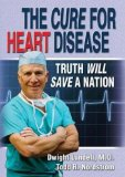 The Cure for Heart Disease: Truth Will Save a Nation