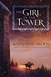 The Girl in the Tower: A Novel