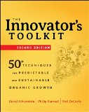 The Innovator's Toolkit: 50  Techniques for Predictable and Sustainable Organic Growth