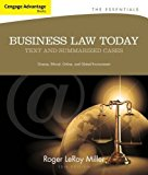 Cengage Advantage Books: Business Law Today, The Essentials: Text and Summarized Cases