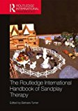 The Routledge International Handbook of Sandplay Therapy (Routledge International Handbooks)