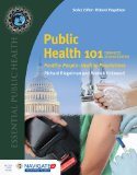 Public Health 101: Healthy PeopleHealthy Populations