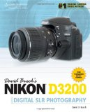 David Busch's Nikon D3200 Guide to Digital SLR Photography (David Busch's Digital Photography Guides)