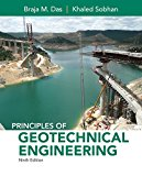 Principles of Geotechnical Engineering (Activate Learning with these NEW titles from Engineering!)