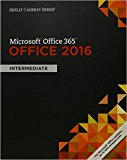 Bundle: Shelly Cashman Series Microsoft Office 365 & Office 2016: Intermediate, Loose-leaf Version   LMS Integrated SAM 365 & 2016 Assessments, ... with 1 MindTap Reader Printed Access Card