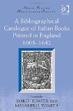 A Bibliographical Catalogue of Italian Books Printed in England 1603-1642 (Anglo-Italian Renaissance Studies)