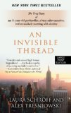An Invisible Thread: The True Story of an 11-Year-Old Panhandler, a Busy Sales Executive, and an Unlikely Meeting with Destiny (Wheeler Large Print Book Series)