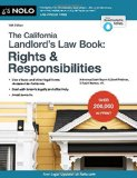 California Landlord's Lawbook, The: Rights & Responsibilities (California Landlord's Law Book : Rights and Responsibilities)