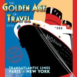 The Golden Age of Travel 2015 Mini Wall Calendar (English and French Edition)