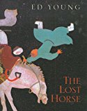 The Lost Horse: A Chinese Folktale (Turtleback School & Library Binding Edition)