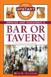 The Upstart Guide to Owning and Managing a Bar or Tavern