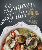 Bonjour Y'all: Heidi's Fusion Cooking on the South Carolina Coast