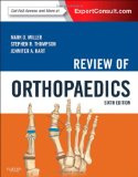 Review of Orthopaedics, 6e (Miller, Review of Orthopaedics)